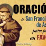 Oración a San Francisco de Asís para pedir un favor