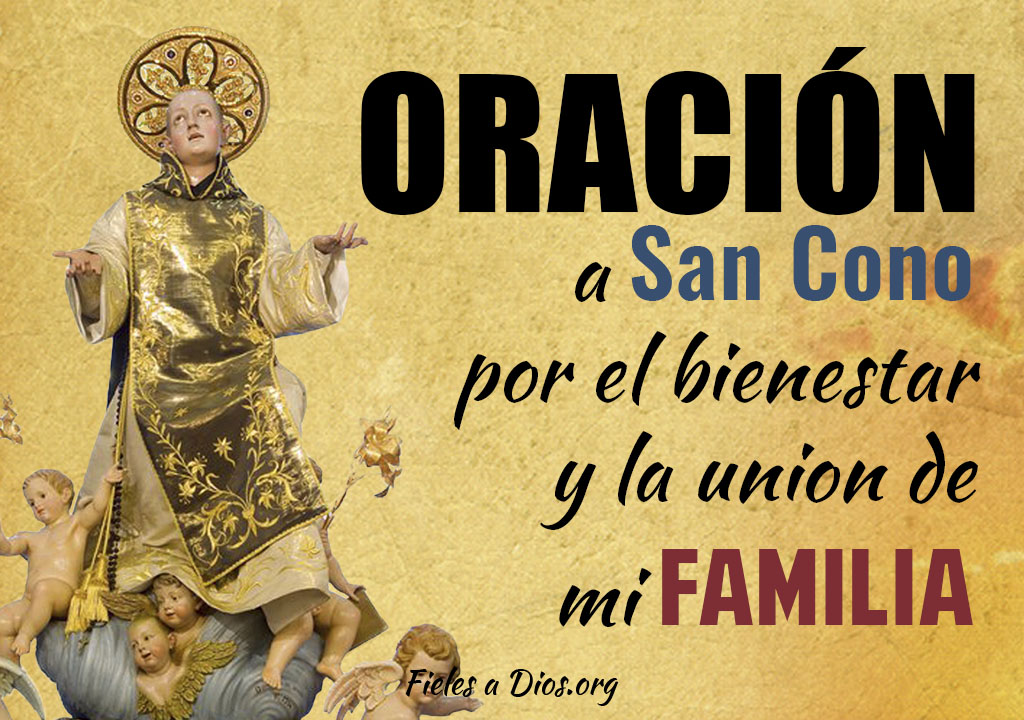 Oración a San Cono por el bienestar y la unión de mi familia