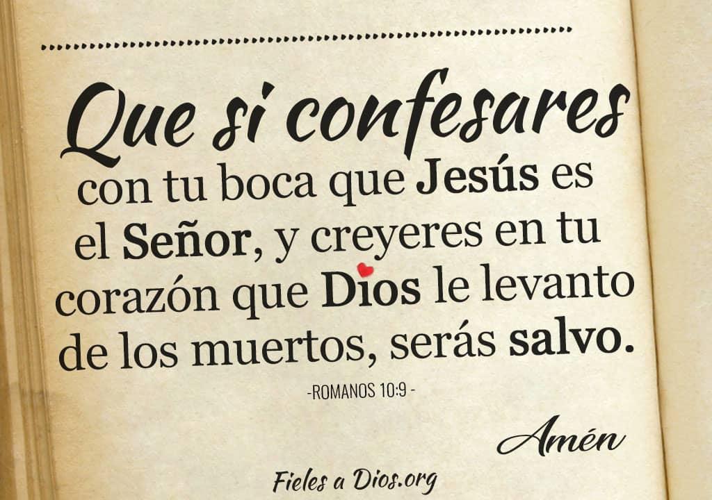 que si confesares con tu boca que jesus es el senor