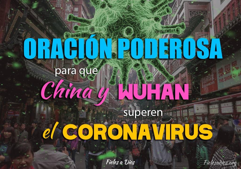 coronavirus en el mundo oracion para que china y wuhan superen el coronavirus