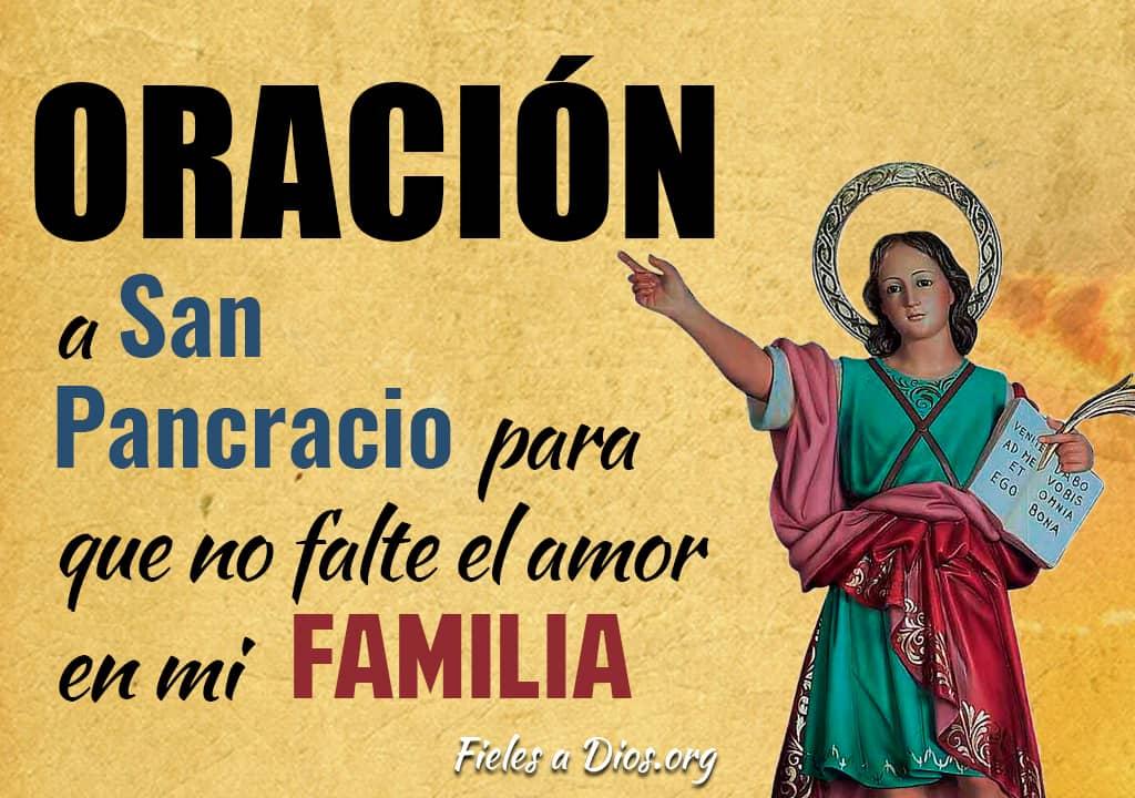 oracion a san pancracio para que no falte amor a mi familia
