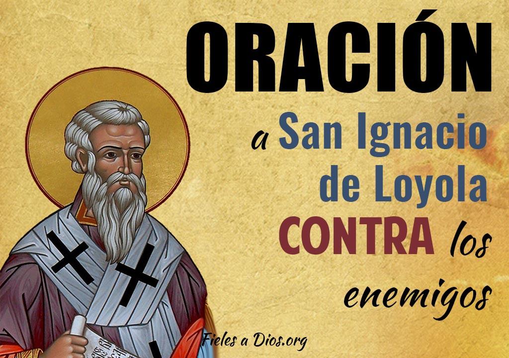 Oración a San Ignacio de Loyola contra los enemigos
