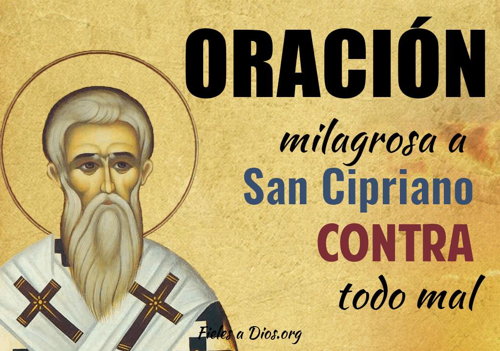 Oración milagrosa a San Cipriano contra todo mal