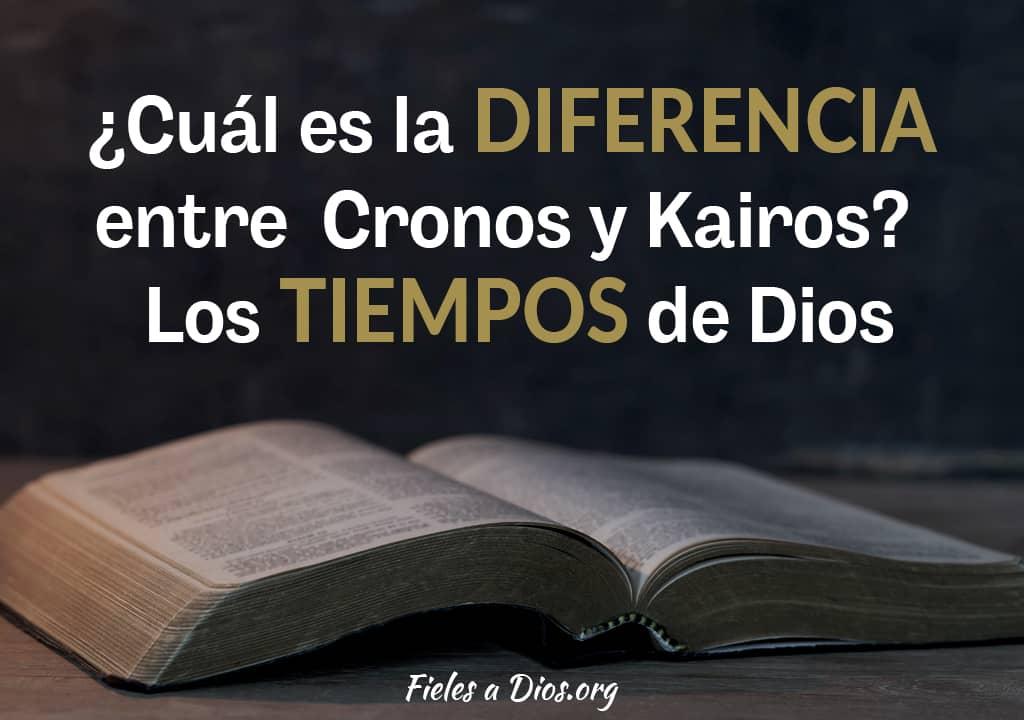 cual es la diferencia entre cronos y kairos los tiempos de dios