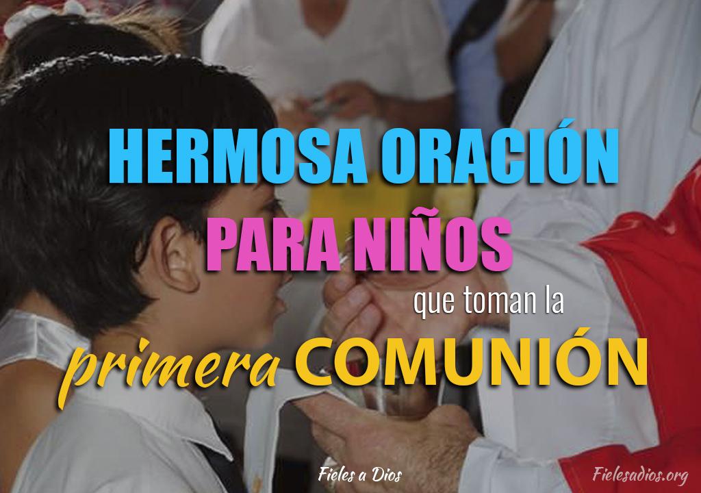 Hermosa oración para niños que toman la primera comunión