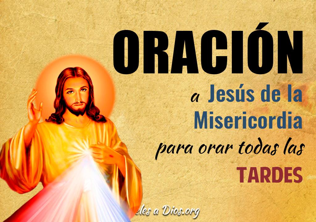 Oración a Jesús de la Misericordia para orar todas las tardes