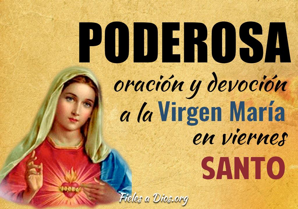 Poderosa oración y devoción a la Virgen María en viernes santo