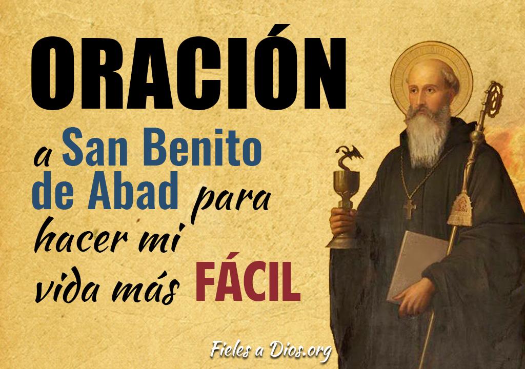 Oración a San Benito Abad para hacer mi vida más fácil