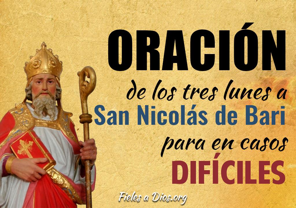 Oración de los tres lunes a San Nicolas de Bari para en casos difíciles