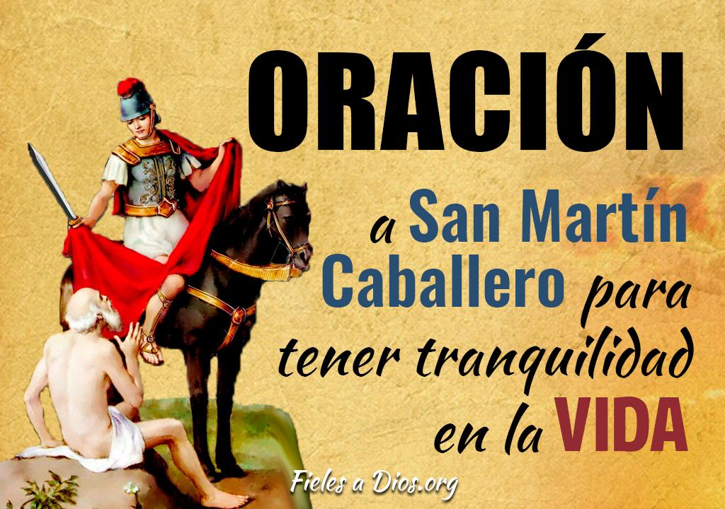Oración a San Martín Caballero para tener tranquilidad en la vida