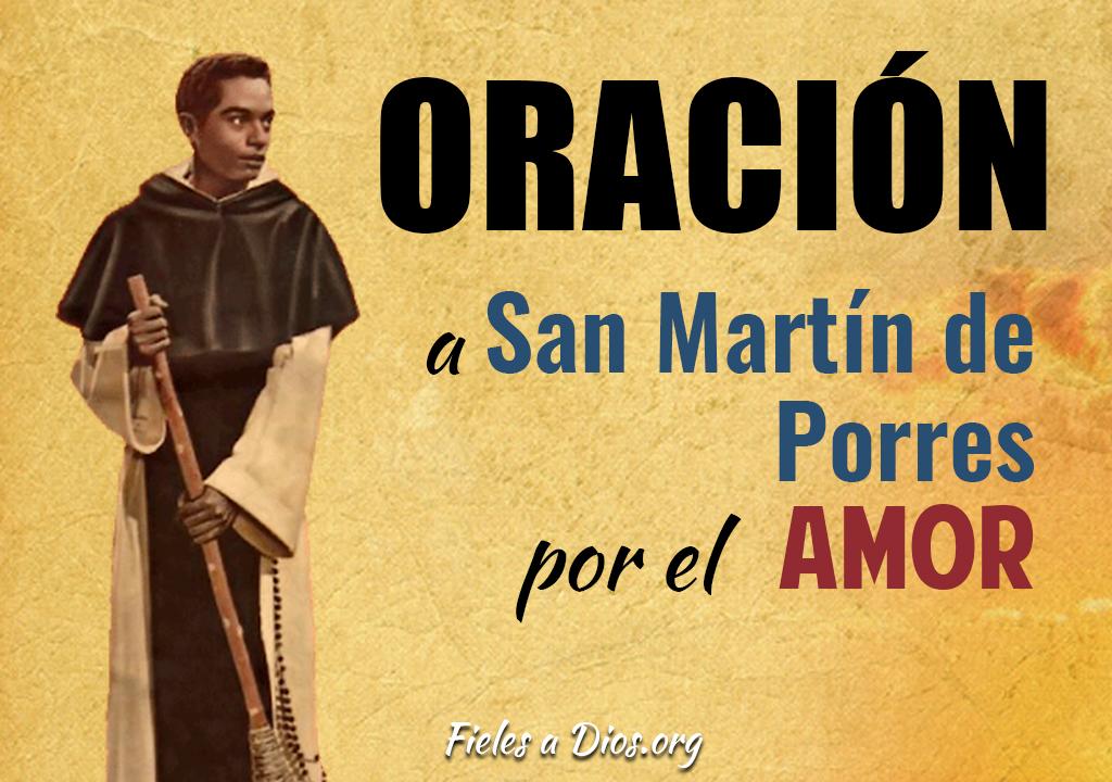 Oración a San Martin de Porres por el amor