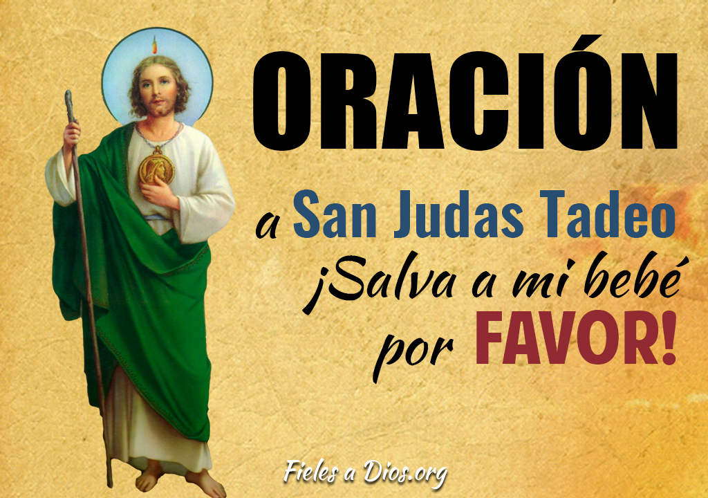 Oración a San Judas Tadeo ¡Salva a mi bebé, por favor!
