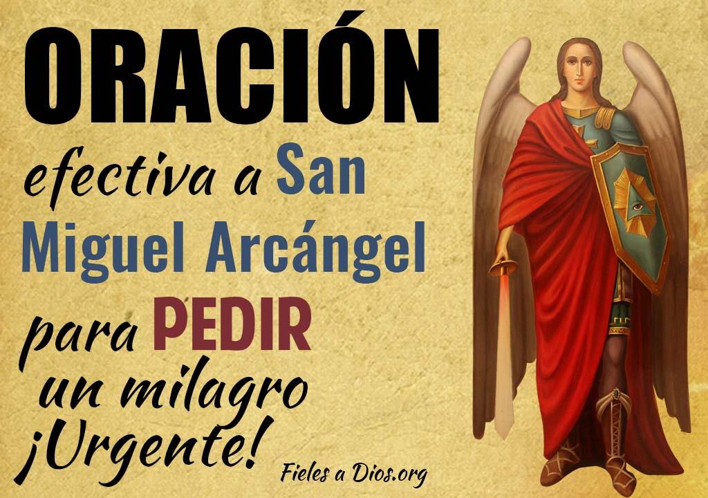 Oración efectiva a San Miguel Arcángel para pedir un milagro ¡Urgente!