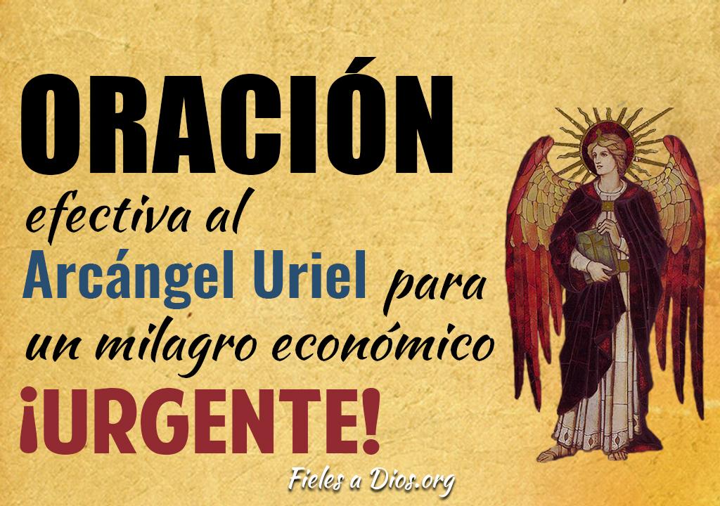 Oración efectiva al Arcángel Uriel para un milagro económico ¡Urgente!