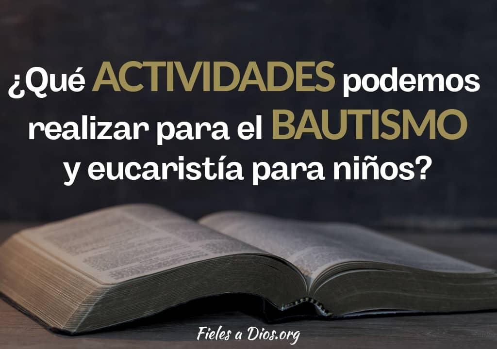que actividades podemos realizar para el bautismo