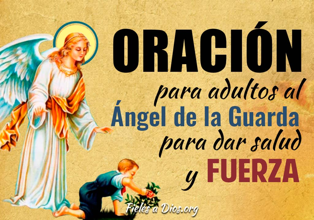 oracion al angel de la guarda para los adultos